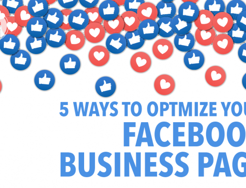 5 Ways To Optimize Your Facebook Business Page
