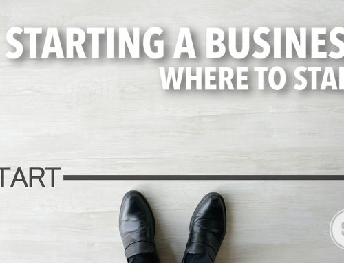 Starting A Business: Where to Start