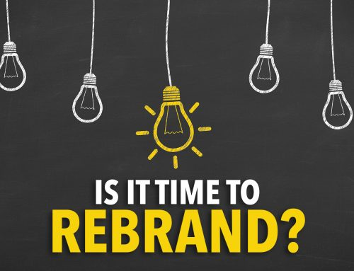 When To Re-Brand Your Company